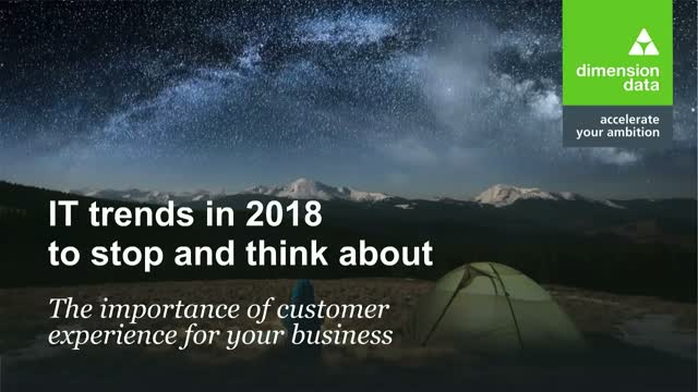 IT Trends in 2018: Customer Experience