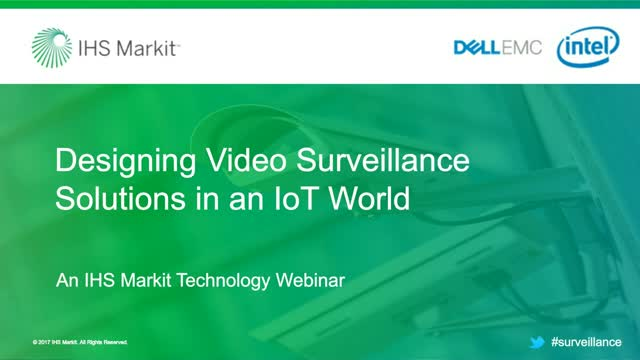 Designing Video Surveillance Solutions in an IoT World