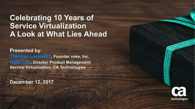 Celebrating 10 Years of Service Virtualization – A Look at What Lies Ahead