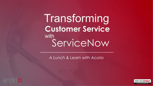 Customer Service Management Lunch & Learn | Acorio