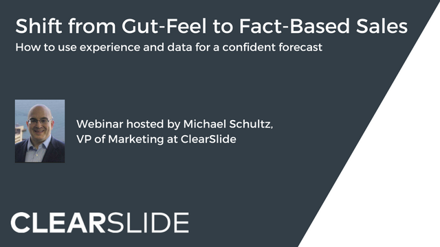 Shift from Gut-Feel to Fact-Based Sales