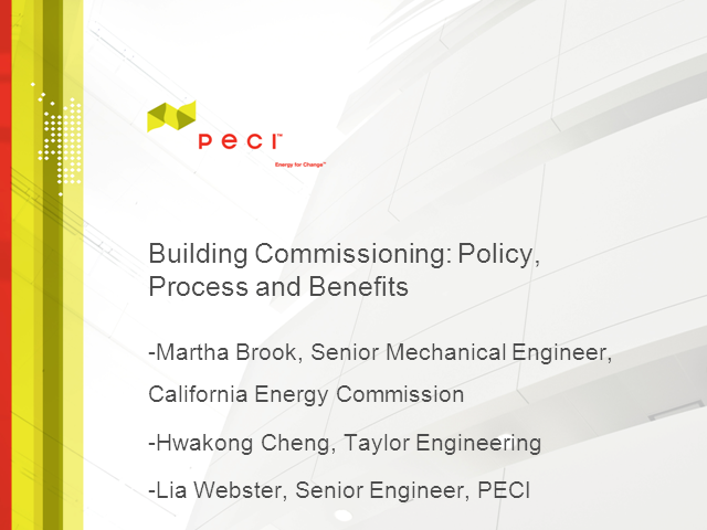 Building Commissioning: Policy, Process and Benefits
