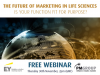 The Future of Marketing in Life Sciences: Is your function fit for purpose?
