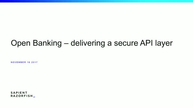 Delivering a Secure API layer with Open Banking