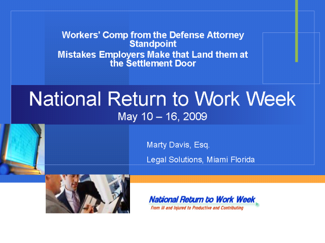 Workers Comp Best Practices from the Defense Attorney Standpoint