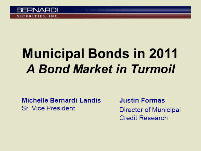Municipal Bonds in 2011: A Bond Market in Turmoil