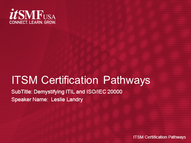 Itsm Certification Pathways Itil And Iso 20000 Demystified