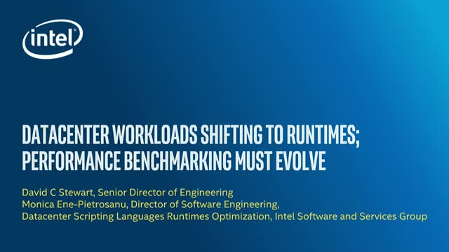 Datacenter Workloads Shifting to Runtimes&#x3B; Performance Benchmarking Must Evolve