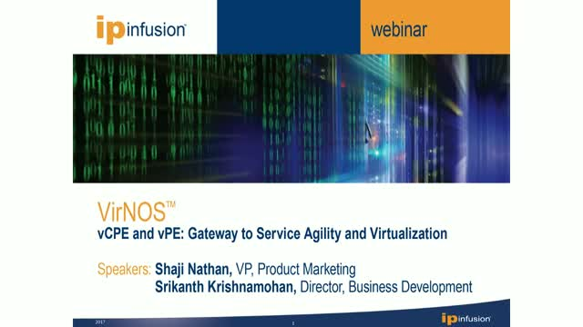 vCPE and vPE: Gateway to Service Agility and Virtualization