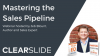 Mastering the Sales Pipeline