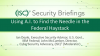 Briefings Part 1 - Using A.I. to Find the Needle in the Federal Haystack