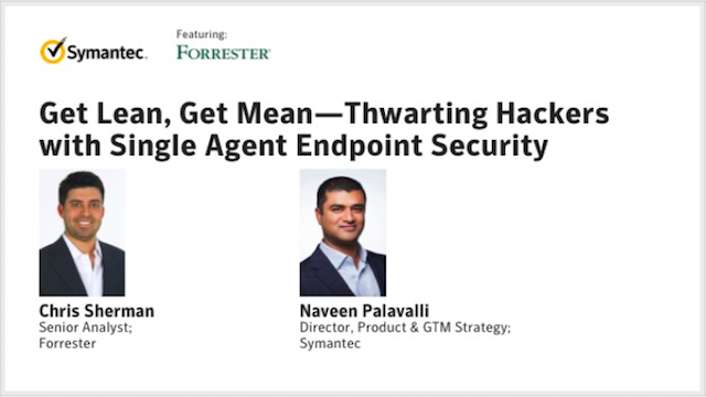 Get Lean, Get Mean – Thwarting Hackers with Single Agent Endpoint Security
