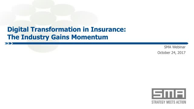 Digital Transformation in Insurance; The Industry Gains Momentum