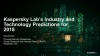 Kaspersky Lab's Industry and Technology Threat Predictions for 2018