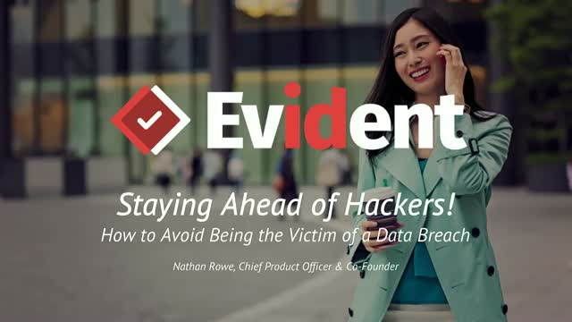 Staying Ahead of the Hackers: how to avoid being the victim of a data breach