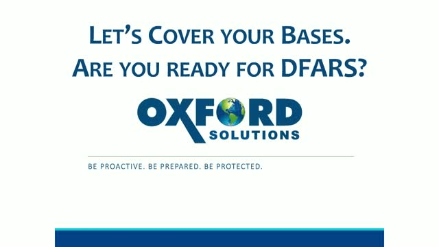 Let's cover your bases. Are You Ready for DFARS?