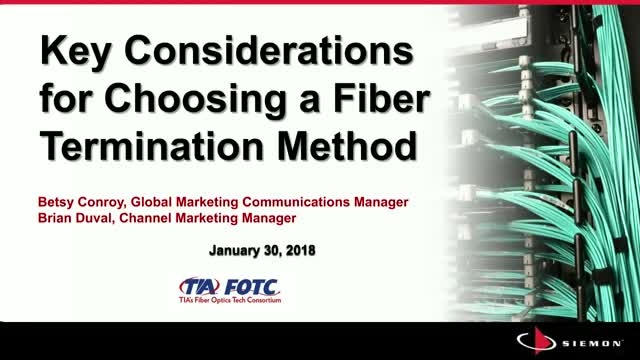 Key Considerations for Choosing a Fiber Termination Method