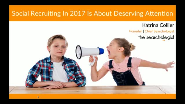 Social Recruiting in 2017 is About Deserving Attention