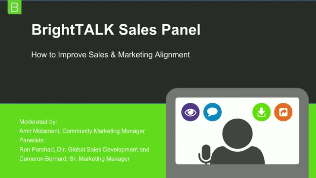BrightTALK Panel: How to improve Sales & Marketing Alignment