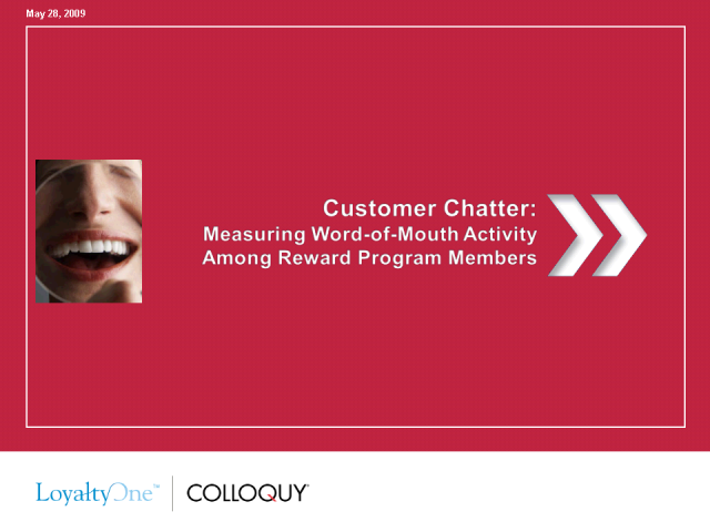 Customer Chatter: Measuring Word of Mouth Effects in Loyalty