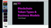 Introduction to Tokens: Blockchain, Token Types, and Business Models