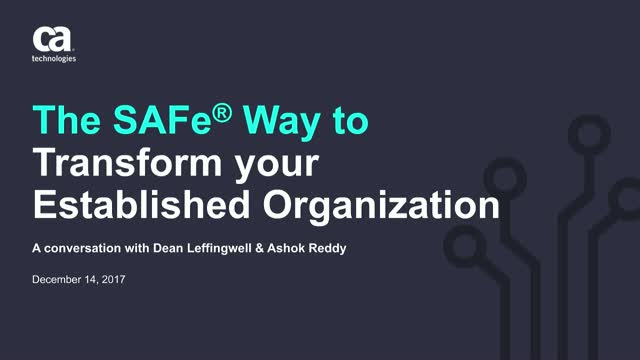 The SAFe® Way to Transform your Established Dev Organization