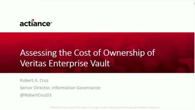 Osterman Research Report: Assessing the Total Cost of Veritas Enterprise Vault