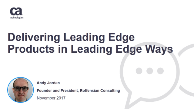 Delivering Leading Edge Products in Leading Edge Ways