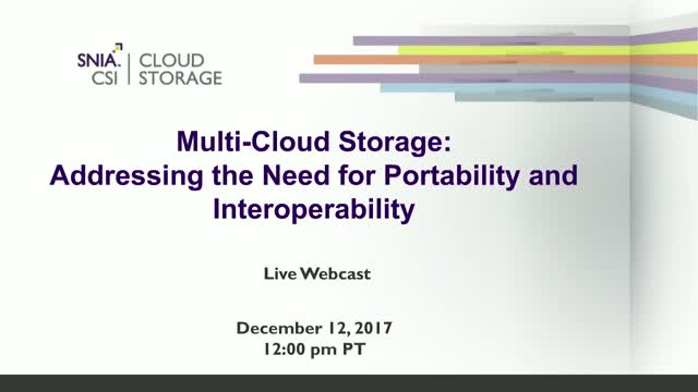 Multi-Cloud Storage: Addressing the Need for Portability and Interoperability
