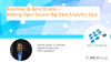 Baselines & Benchmarks –Making Open Source Big Data Analytics Easy