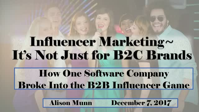 Influencer Marketing: It's Not Just for B2C Brands