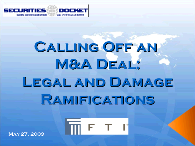 Calling off an M&A Deal: Legal and Damage Ramifications