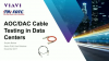 AOC/DAC Cable Testing in Data Centers