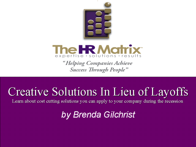 Creative Solutions In Lieu of Layoffs