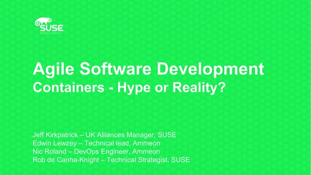 Agile software development with Containers