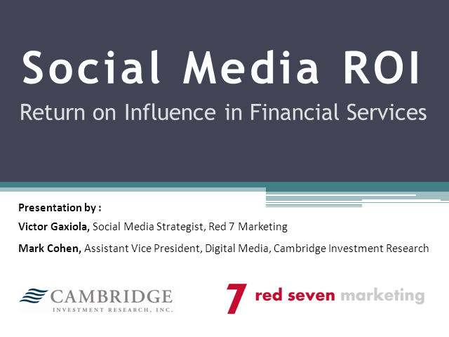 Social Media ROI: Return on Influence in Financial Services