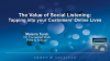 The Value of Social Listening: Tapping into your Customers' Online Lives