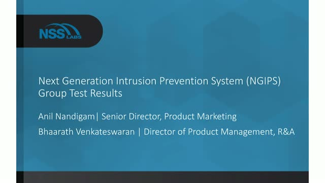 Next Generation Intrusion Prevention Systems (NGIPS) – 2017 Group Test Results