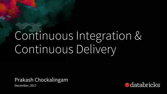 Continuous Integration & Continuous Delivery with Databricks