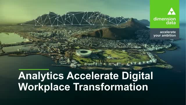 Analytics accelerate digital workplace transformation