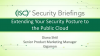 Briefings Part 3: Extending Your Security Posture to the Public Cloud