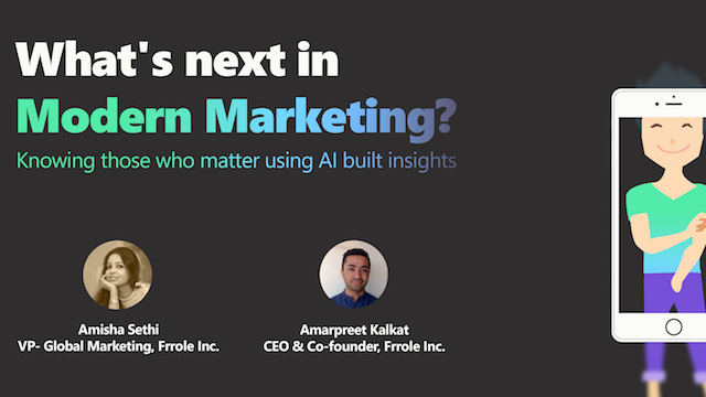 What's Next in Modern Marketing? Knowing Those Who Matter with AI-Built Insights