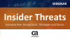 Insider Threats: Exclusive Peer Perspectives, Strategies and Tactics