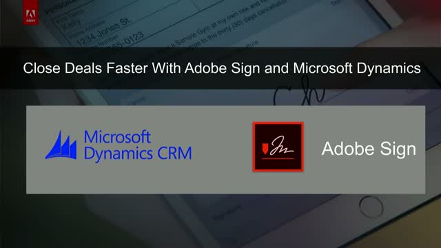 Close business faster with Adobe Sign & Microsoft Dynamics