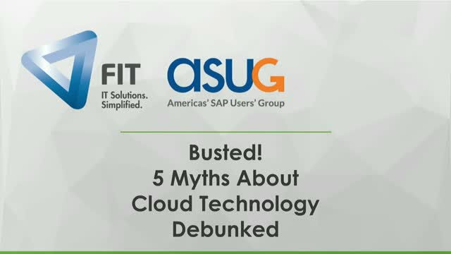 Busted! 5 Myths About Cloud Technology Debunked