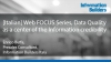 [Italian] Web FOCUS: Data Quality as a center of the information credibility