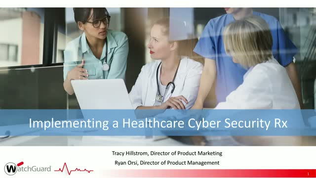 Implementing a Cyber Security Rx to Support the Latest Healthcare Advances