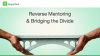 Reverse Mentoring & Bridging the Divide