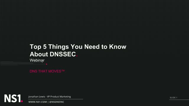 Top 5 Things You Need to Know About DNSSEC