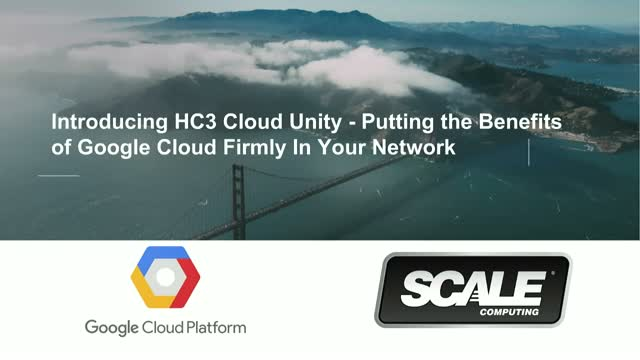 Introducing HC3 Cloud Unity - the Benefits of Google Cloud In Your Network